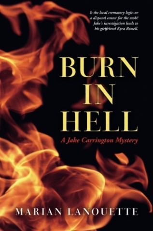 Burn In Hell, A Jake Carrington Mystery